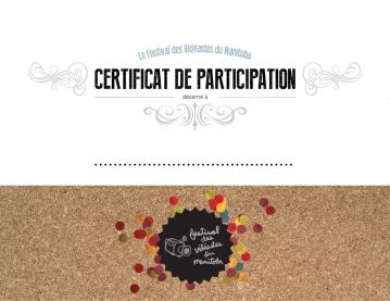 """Le certificat de participation pour le Festival des Vidéastes du Manitoba, impression numérique, 11"""" X 8,5"""", 2013."""